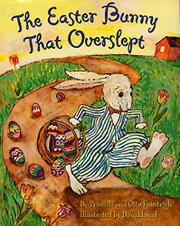 THE EASTER BUNNY THAT OVERSLEPT by Priscilla Friedrich