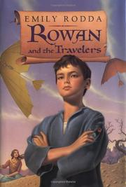 ROWAN AND THE TRAVELERS by Emily Rodda