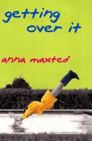 GETTING OVER IT by Anna Maxted