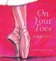 ON YOUR TOES by Rachel Isadora