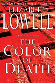 THE COLOR OF DEATH by Elizabeth Lowell