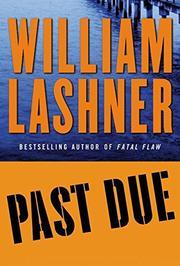 PAST DUE by William Lashner