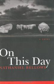 ON THIS DAY by Nathaniel Bellows