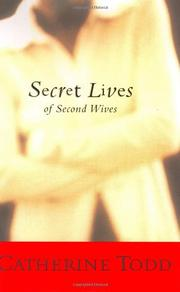 SECRET LIVES OF SECOND WIVES by Catherine Todd