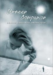 UNSEEN COMPANION by Denise Goslinger Orenstein