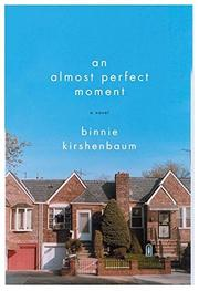 Book Cover for AN ALMOST PERFECT MOMENT