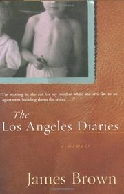THE LOS ANGELES DIARIES by James Brown