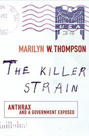 THE KILLER STRAIN by Marilyn W. Thompson