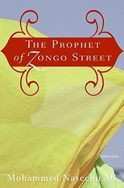 THE PROPHET OF ZONGO STREET by Mohammed Naseehu Ali