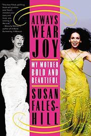 ALWAYS WEAR JOY by Fales-Hill. Susan