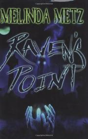 RAVEN'S POINT by Melinda Metz
