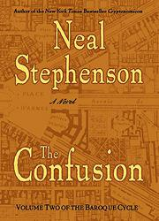 THE CONFUSION by Neal Stephenson