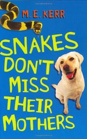 Book Cover for SNAKES DON'T MISS THEIR MOTHERS