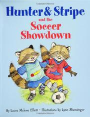 HUNTER & STRIPE & THE SOCCER SHOWDOWN by Laura Malone Elliott