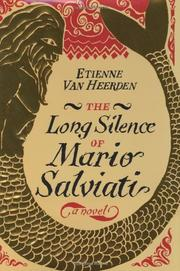 THE LONG SILENCE OF MARIO SALVIATI by Etienne van Heerden