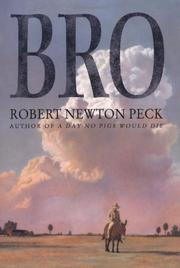 BRO by Robert Newton Peck