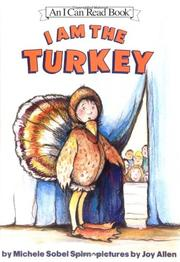 I AM THE TURKEY by Michele Sobel Spirn