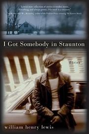 I GOT SOMEBODY IN STAUNTON by William Henry Lewis