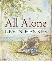 ALL ALONE by Kevin Henkes