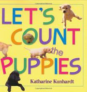 LET'S COUNT THE PUPPIES by Katharine Kunhardt