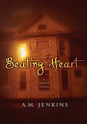 BEATING HEART by A.M. Jenkins
