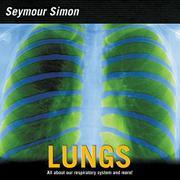 LUNGS by Seymour Simon