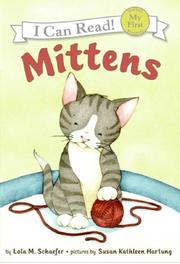 MITTENS by Lola M. Schaefer