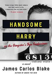 HANDSOME HARRY by James Carlos Blake