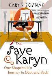 SAVE KARYN by Karyn Bosnak