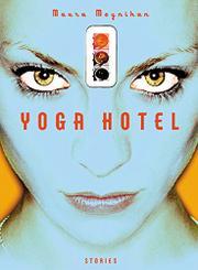 YOGA HOTEL by Maura Moynihan