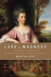 LOVE & MADNESS by Martin Levy