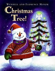 CHRISTMAS TREE! by Florence Minor