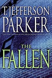 THE FALLEN by T. Jefferson Parker