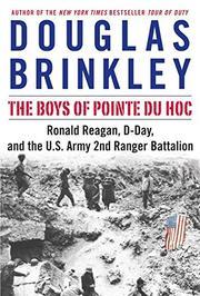 THE BOYS OF POINTE DU HOC by Douglas Brinkley