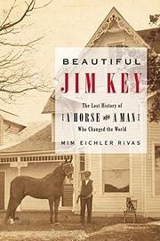 BEAUTIFUL JIM KEY by Mim Eichler Rivas