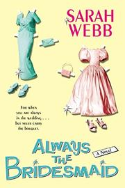 Cover art for ALWAYS THE BRIDESMAID