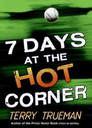 7 DAYS AT THE HOT CORNER by Terry Trueman