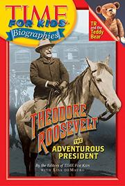 THEODORE ROOSEVELT by Eds. of TIME for Kids