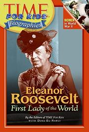 ELEANOR ROOSEVELT by Eds. of TIME for Kids