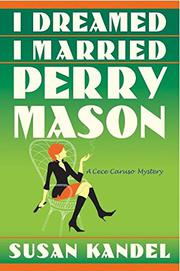I DREAMED I MARRIED PERRY MASON by Susan Kandel