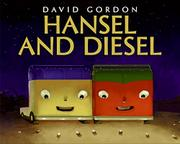 HANSEL AND DIESEL by David Gordon