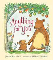 ANYTHING FOR YOU by John Wallace