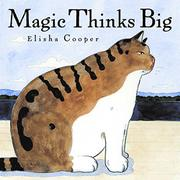 MAGIC THINKS BIG by Elisha Cooper