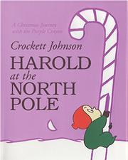 HAROLD AT THE NORTH POLE by Crockett Johnson