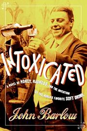 INTOXICATED by John Barlow