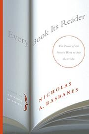 EVERY BOOK ITS READER by Nicholas A. Basbanes