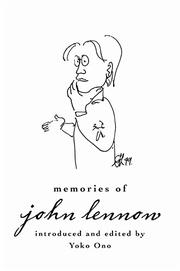MEMORIES OF JOHN LENNON by Yoko Ono