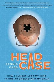 HEAD CASE by Dennis Cass