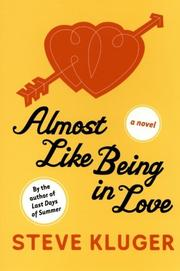 ALMOST LIKE BEING IN LOVE by Steve Kluge