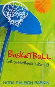 BASKETBALL by Nora Raleigh Baskin